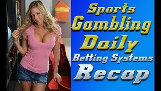 Sports Gambling Daily Sports Recap (11/14/18) Sports Betting Strategy  Gambling With a Plan!