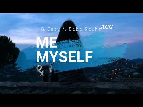 G-Eazy X Bebe Rexha - Me, Myself & I [Tradução/Legendado]