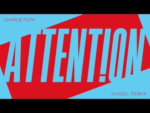 "Charlie Puth - ""Attention (HUGEL Remix)"" [Official Audio]"