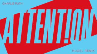 Charlie Puth Attention HUGEL Remix Official Audio