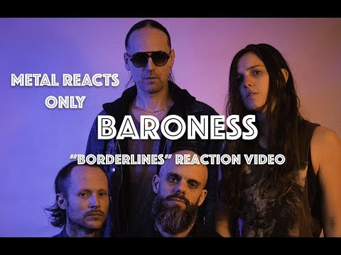 "BARONESS ""Borderlines"" Reaction Video 