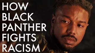 How Black Panther Fights Racism
