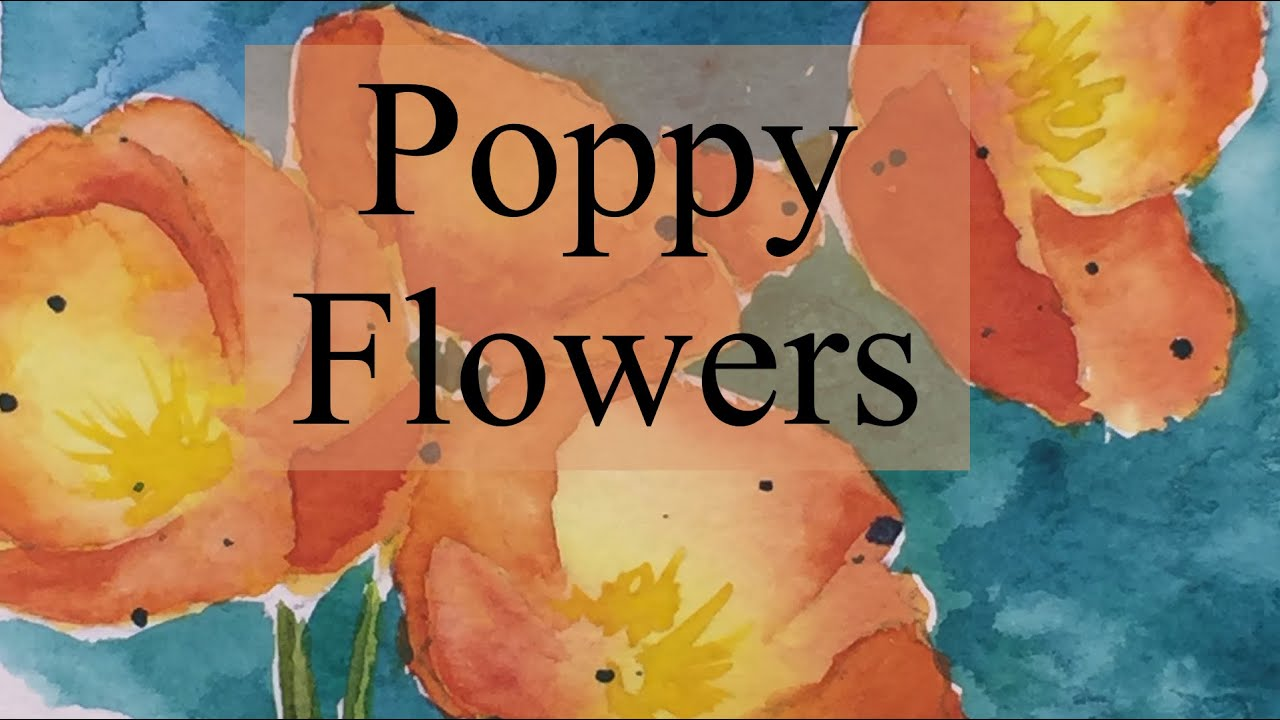 How to paint poppies in watercolour how i did it at least poppy how to paint poppies in watercolour how i did it at least poppy flower watercolor tutorial youtube mightylinksfo Gallery