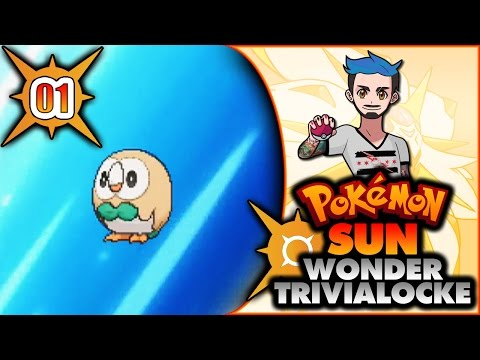 01 | FEATURE-LENGTH TO GET TUTORIAL OUT THE WAY | Pokémon Sun Wonder Trivialocke