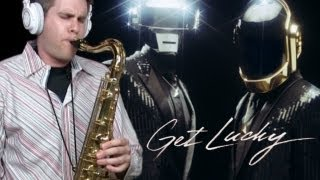 Get Lucky - Daft Punk - Tenor Saxophone - BriansThing