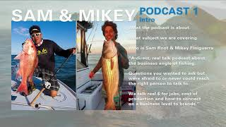 Making waves with S and M podcast, Sam Root and Mikey Finiguerra podcast