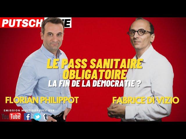 Fabrice Di Vizio / Florian Philippot : Pass sanitaire, la fin de la démocratie ?