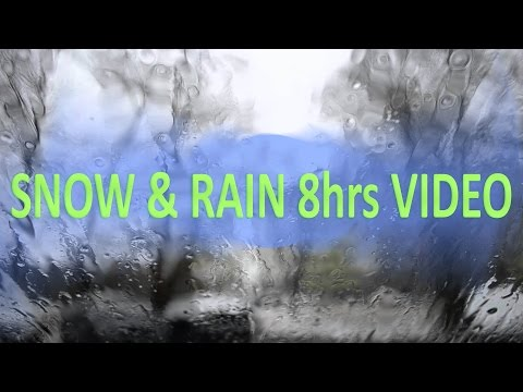 8 Hours Snow and Rain in a car [Sleeping and relaxing]