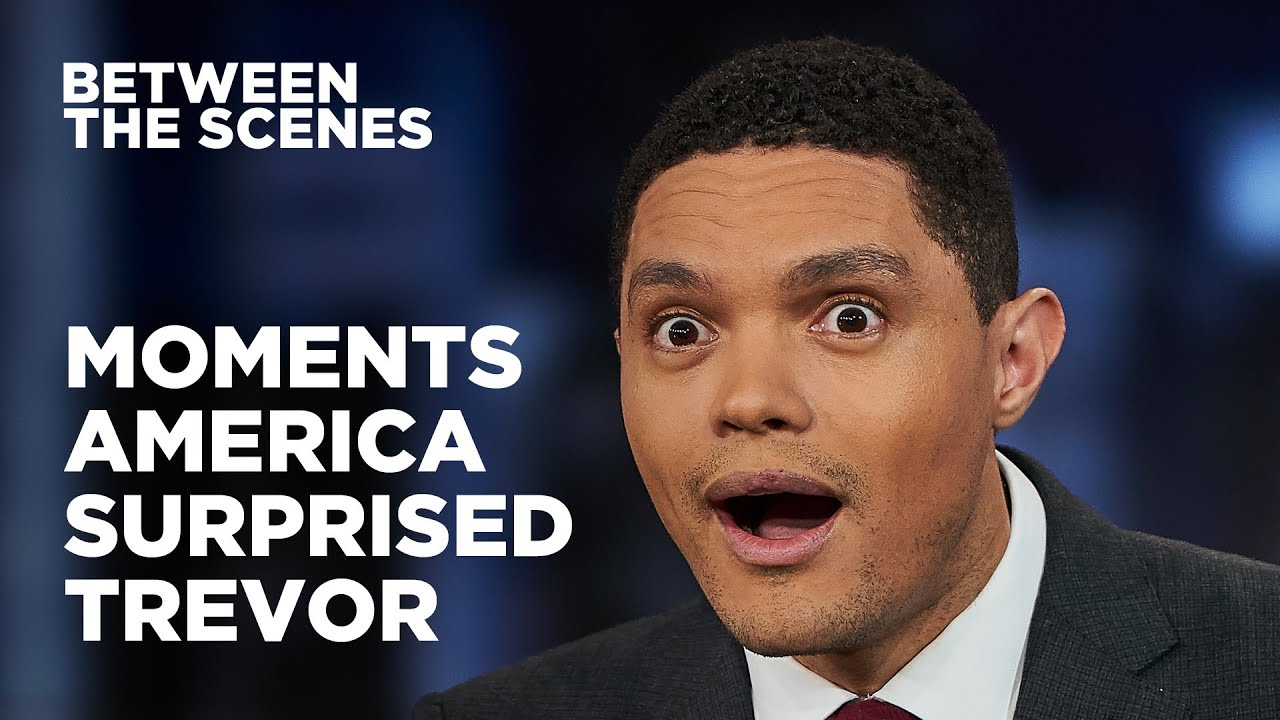 Download Eight Times America Surprised Trevor - Between the Scenes   The Daily Show