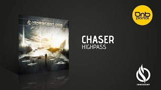 ChaseR - Highpass [Ignescent Recordings]