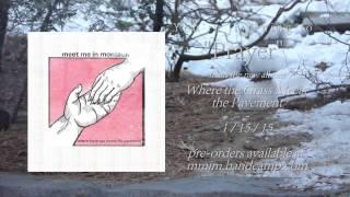 Meet Me in Montauk - Prayer