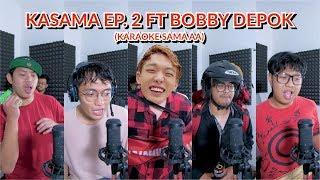 KASAMA (KARAOKE SAMA AA) EP. 2 - IKON, BLACKPINK & TWICE + (BONUS TRACK) FT BOBBY DEPOK