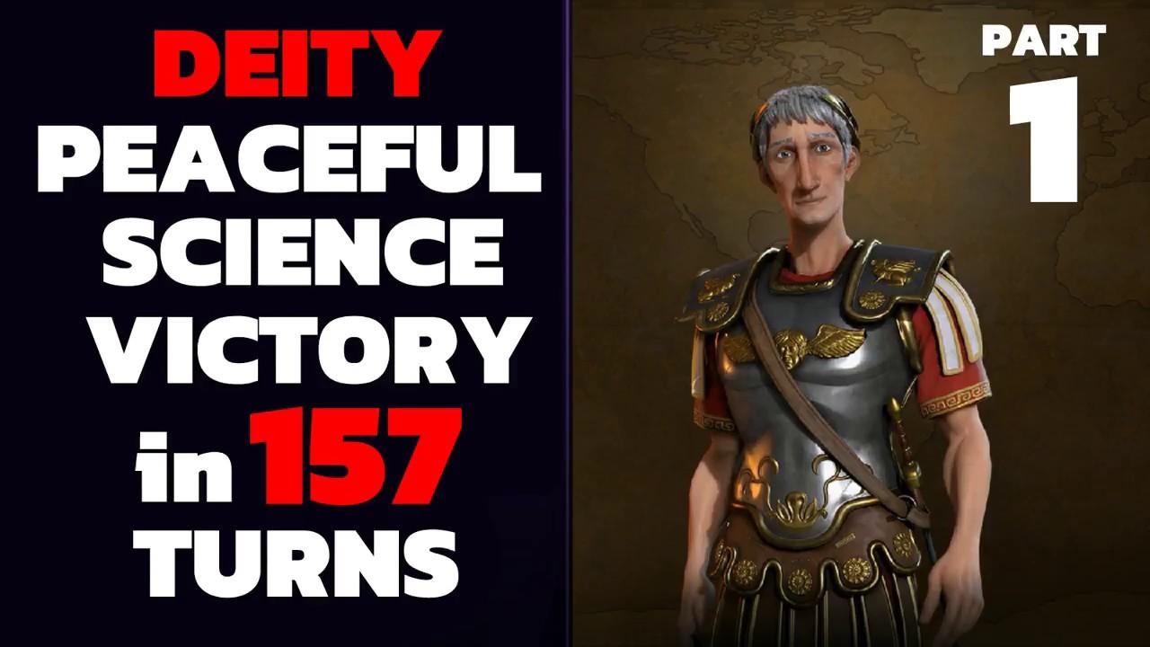 Civ 6 - T157 Deity PEACEFUL Science Victory - Part 1