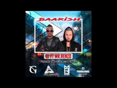 GI ft Mr Renzo - Baarish (Bollywood Latin Remix) 2k17