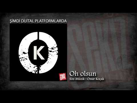 Onur Koçak - Oh Olsun (Official Video) ♫