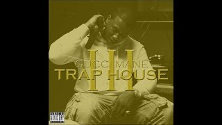 "Gucci Mane - ""Trap House 3"" (feat. Rick Ross)"
