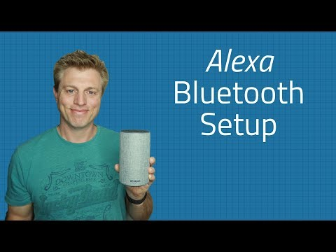 Alexa Bluetooth Setup - Connect your Devices
