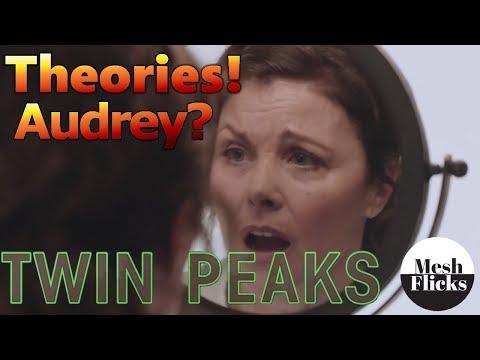 Twin Peaks | Season 3 | Theories | What happened to Audrey?