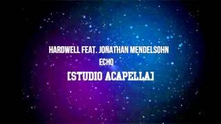 Hardwell  - Echo (Acapella)