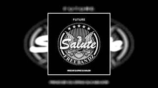 Future - Salute (CDQ)