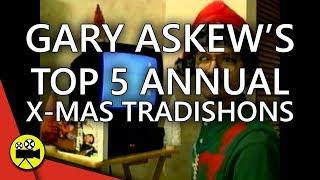 Gary Askew's Top 5 Annual X-Mas Tradishons | SHORTS