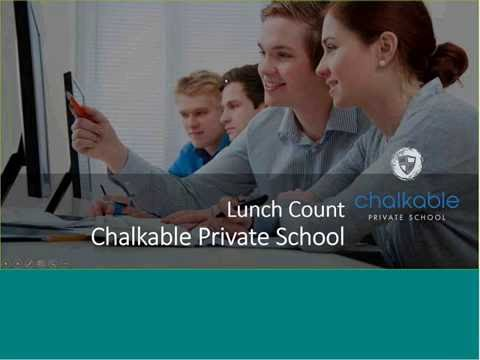 Lunch Count Video for Chalkable Private School1