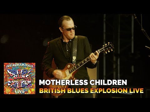 "Joe Bonamassa ""Motherless Children"" British Blues Explosion Live"