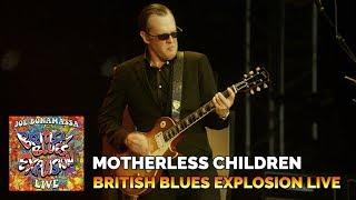 "Joe Bonamassa Official - ""Motherless Children"" - British Blues Explosion Live"