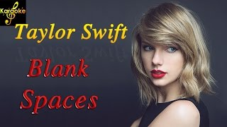 "Karaoke Lyrics| Taylor Swift ""Blank Space"" Karaoke Version"
