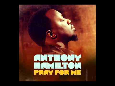 Anthony Hamilton - Pray For Me (Audio).mp3
