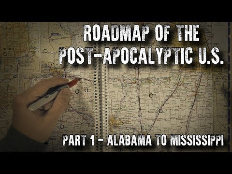 Roadmap of the Post-Apocalyptic U.S. (Part 1: Alabama to Mississippi) (ASMR)