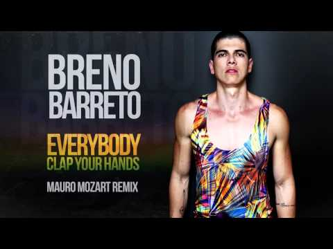 Breno Barreto - Everybody Clap Your Hands (Mauro Mozart Remix) (Audio)