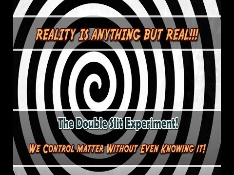 Reality is NOT REAL - You can control matter here is the proof!!!