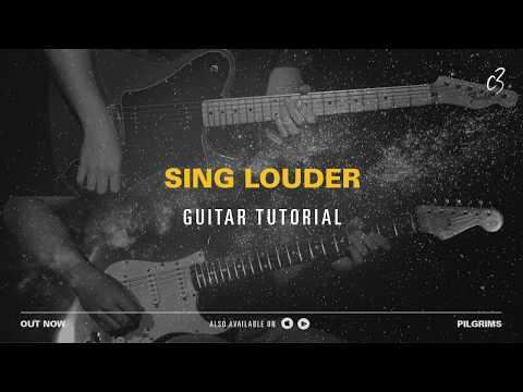 Sing Louder - Guitar Tutorial
