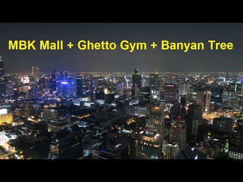 MBK Shopping Mall + Bangkok Ghetto Gym + Vertigo Too & Moon Bar At Banyan Tree In Bangkok Thailand