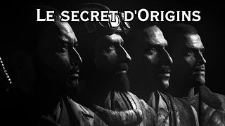 Tutoriel : Origins - Le secret principal
