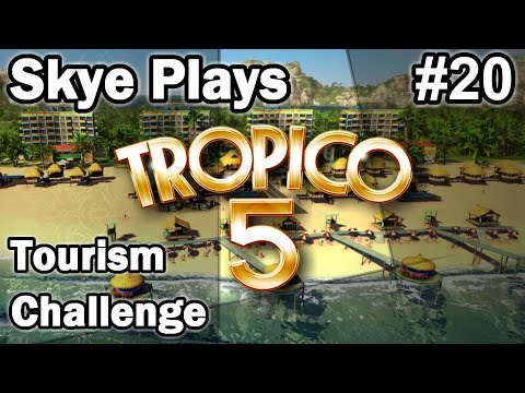 Tropico 5: Tourism Challenge #20 ►Challenge Completed! (2 of 3)◀ Gameplay/Tips Tropico 5