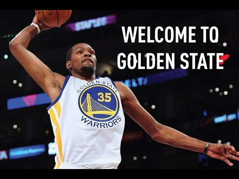 Kevin Durant - Welcome to Golden State Warriors