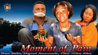 Download Video Moment of Pain    -2015 Latest Nigerian Nollywood Movie MP3 3GP MP4