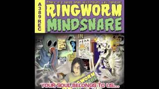 Ringworm/Mindsnare