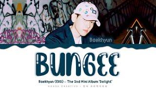 Baekhyun (EXO) - 'Bungee' Lyrics Color Coded (Han/Rom/Eng)