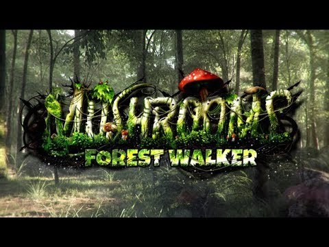 Mushrooms: Forest Walker - Official Trailer