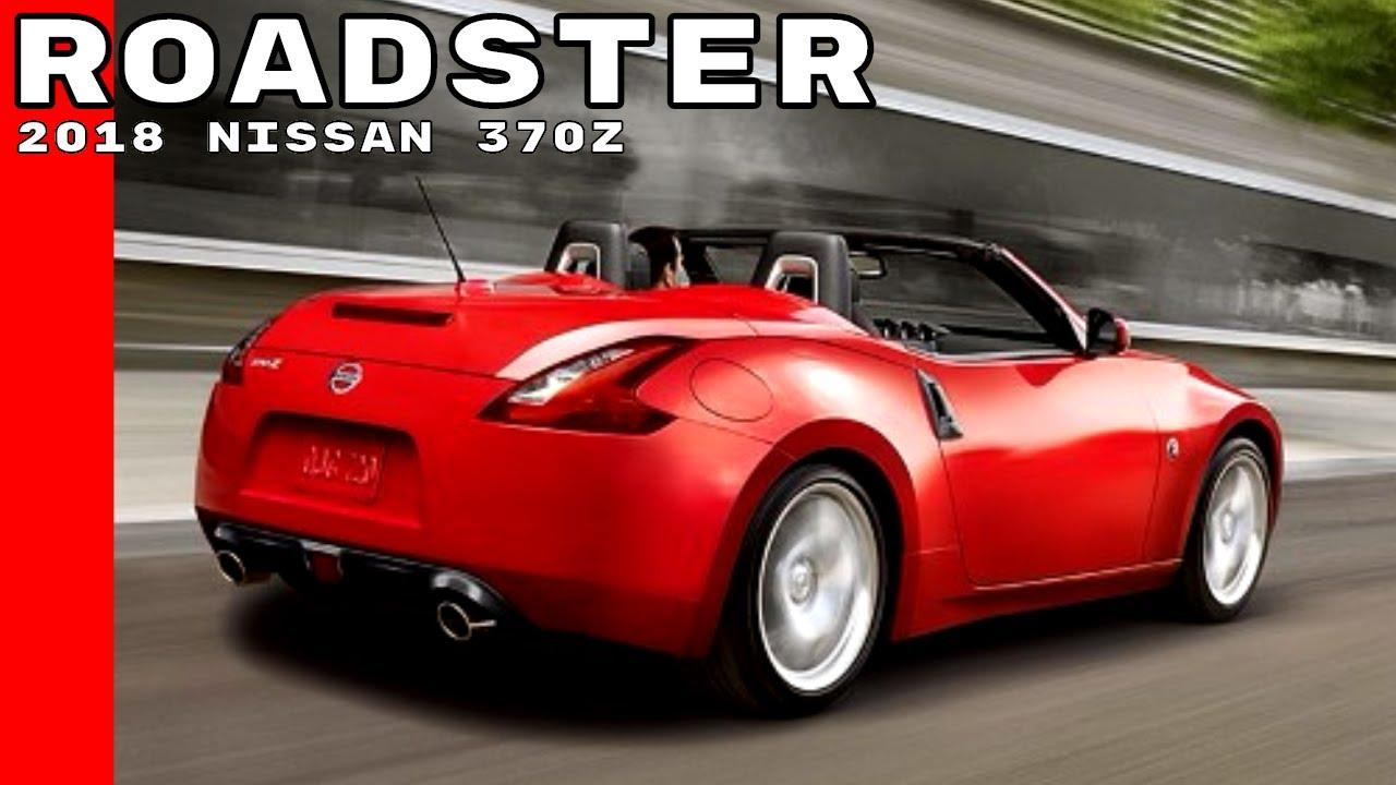 2018 Nissan 370Z Roadster - YouTube