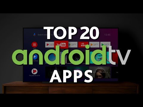 Top 20 Android TV Apps You Should Install Right Now! 2019