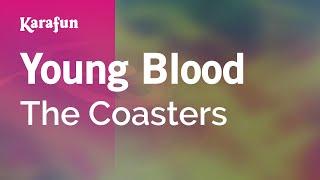 Karaoke Young Blood - The Coasters *