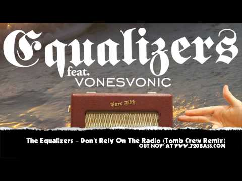 Equalizers - Don't Rely (On The Radio) (Tomb Crew Remix) - Pure Filth #15