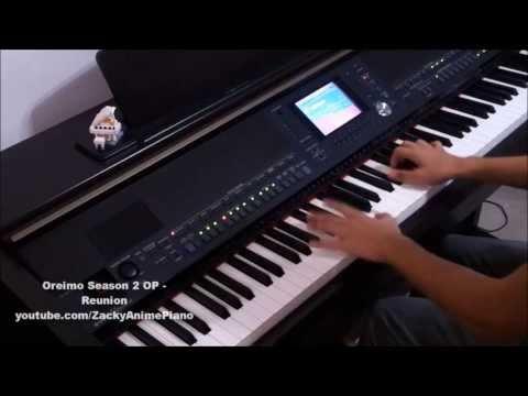 Ore No Imouto Ga Konna Ni Kawaii Wake Ga Nai 2 OP - Reunion - Piano Arrangement