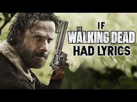 If The Walking Dead Theme Had Lyrics (Parody)