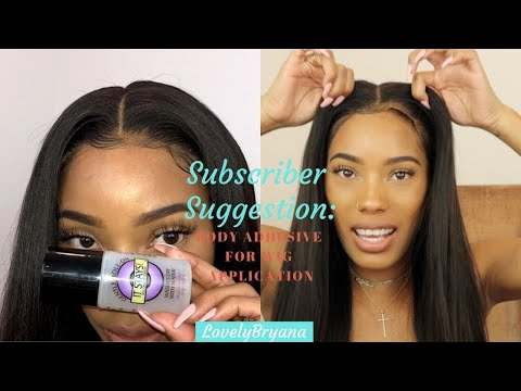 Subscriber Suggestion: Body Adhesive For Wigs   WowAfrican   LovelyBryana