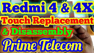 Mi Redmi 4 / Redmi 4x Broken Touch Replacement & Complete Disassembly.....